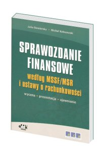 Sprawozdanie finansowe 2009 według MSR/MSSF i Ustawy o Rachunkowości