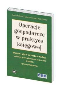 Operacje gospodarcze w praktyce księgowej - wyd. II uaktualnione